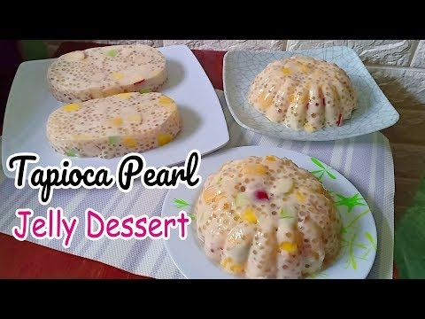 Tapioca Pearl Jelly Dessert Tapioca Pudding Recipe Sago At Gulaman Pudding Youtube Sweet Soup Pudding Recipes Jelly Desserts