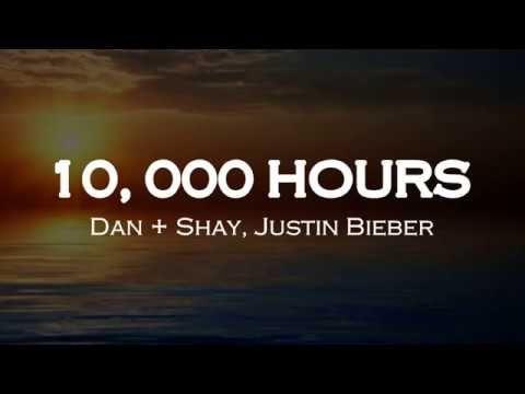 10 000 Hours Lyrics Dan Shay Justin Bieber Youtube