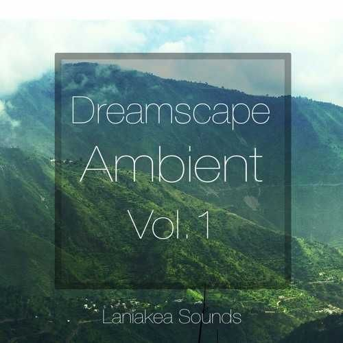Dreamscape Ambient Vol.1 WAV MiDi DiSCOVER | August 20 2016 | 343 MB 'Dreamscape…