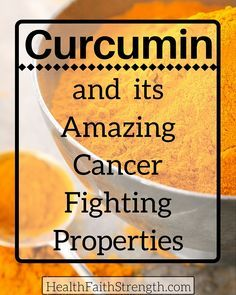 CURCUMIN inhibits the rapid division of cancer cells, prevents cancer that is induced from carcinogens, and inhibits the spreading and growth of human tumors. Studies show it can be used along with chemotherapy and/or radiation treatments.   - HealthFaithStrength.com: