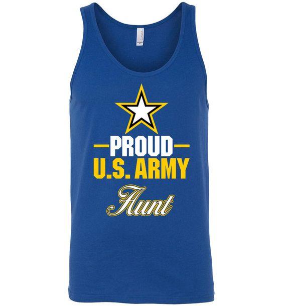 Proud U.S. Army Aunt Unisex Tank