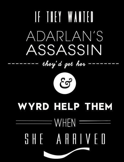 Celaena, Adarlan's most dangerous Assassin