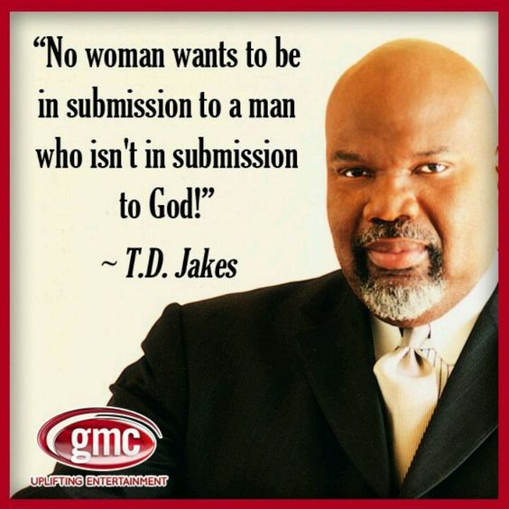 T D Jakes Quotes: Td Jakes, My Life And Watches