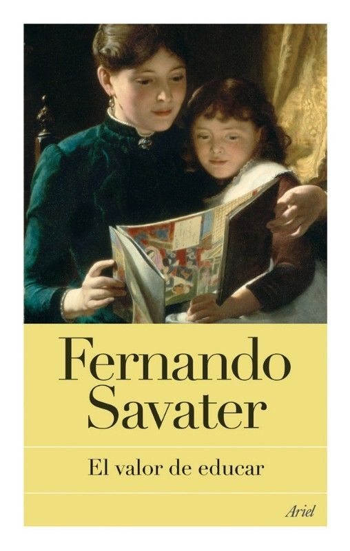 VALOR DE EDUCAR,EL FERNANDO SAVATER . SIGMARLIBROS   Del Valle Sur   Vivanuncios