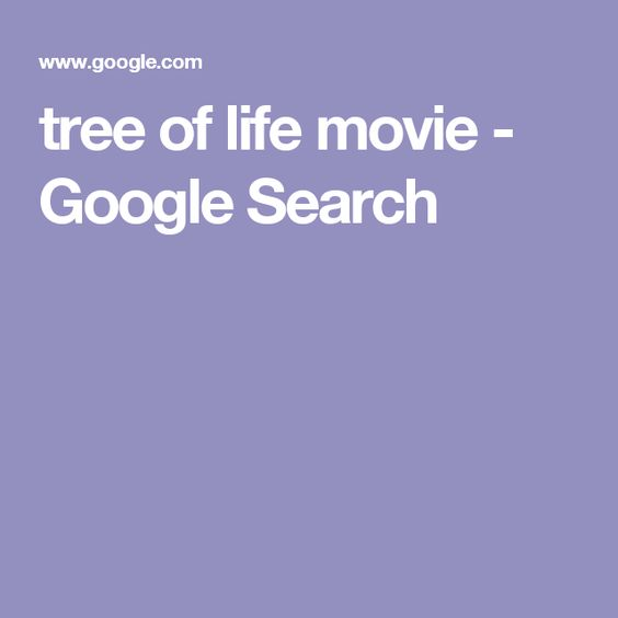 tree of life movie - Google Search