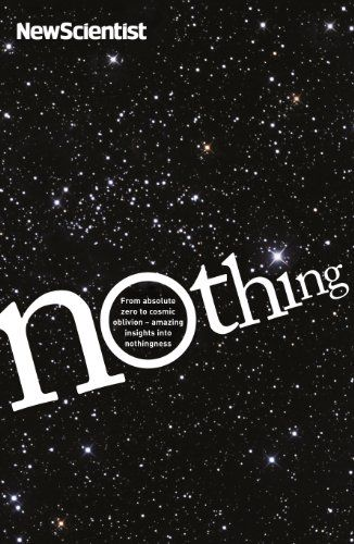 Nothing: From absolute zero to cosmic oblivion - amazing insights into nothingness eBook: New Scientist: Amazon.de: Kindle-Shop