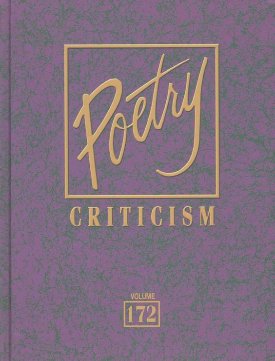 Poetry Criticism: Criticism of the Works of the Most Significant Ans Widely Studied Poets of World Literature
