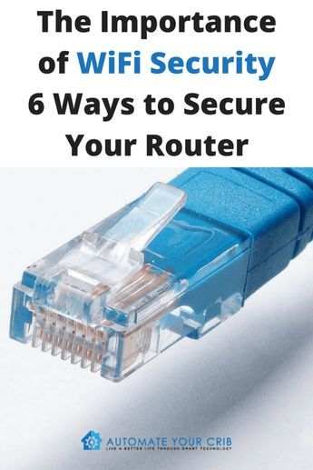 The Importance of WiFi Security: 6 Ways to Secure Your Router - Automate Your Crib | For the last couple of months we have been hearing about security breach around the world from hackers stealing information online. With so much change in technology and the increase of Internet of things, now is the time to secure your online security or WiFi Security. To learn more click through. Happy reading!