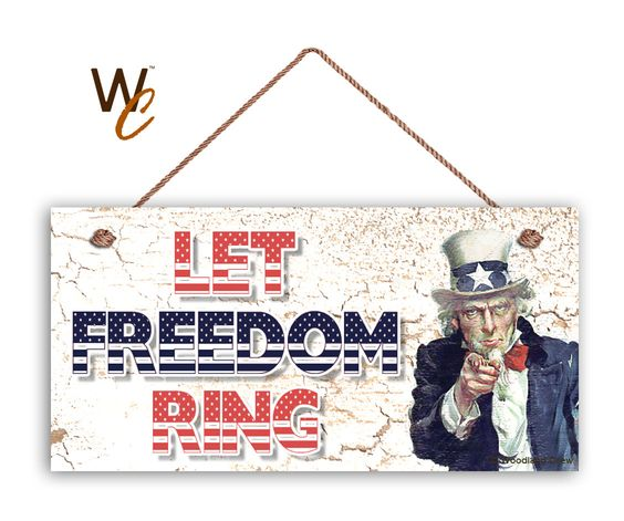 """Let Freedom Ring Sign, Weathered Patriotic Decor, Uncle Sam, Weatherproof, 5"""" x 10"""" Sign, USA, 4th of July Sign, Made To Order by WoodlandCrew on Etsy"""