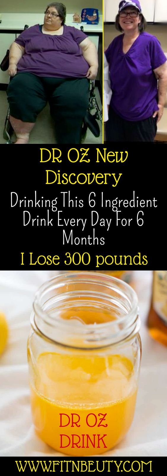 DR OZ New Discovery Drinking This 6 Ingredient Drink Every Day For 6 Months I Lose 300 pounds