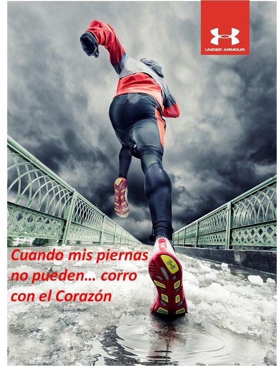 Cuando mis piernas no pueden correr... corro con el corazón.