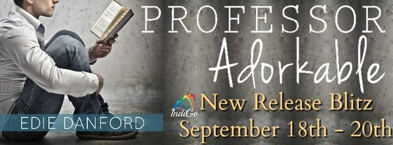 ~Release Blitz & Giveaway~Professor Adorkable (Domesticated Inc #1) by Edie Danford~