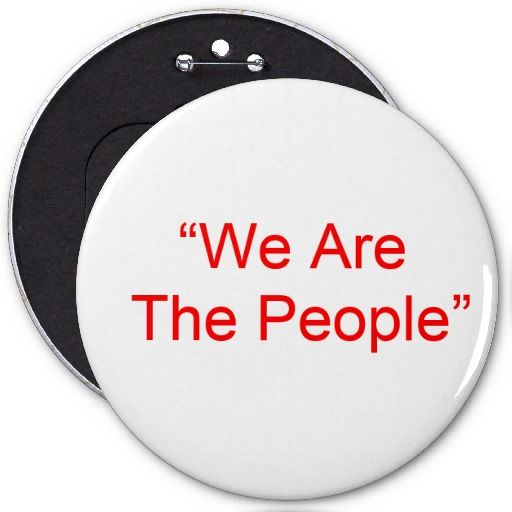 We Are The People Pin