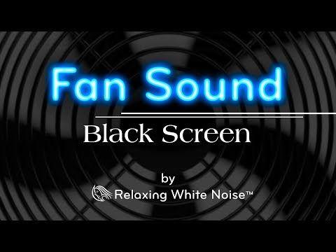 Fan Sound Black Screen Fall Asleep And Remain Sleeping Dark Screen White Noise 10 Hours Youtube How To Fall Asleep White Noise Black Screen