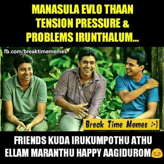 Tamil Movie Quotes About Friendship: Yessss!! We Also Feel So Young When We Are With Real