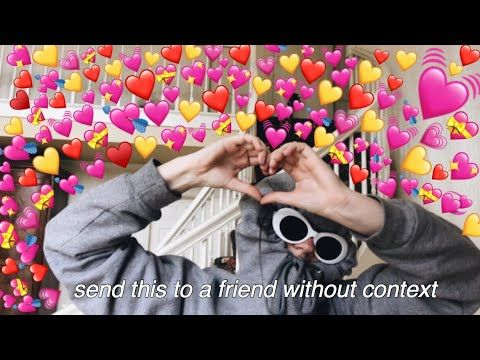 Send This To A Friend Without Context Youtube To All My Friends Uwu Cute Emoji Music Songs Context