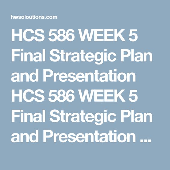 Hcs  Week  Strategic Plan Part I  Organizational Structure