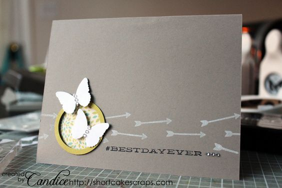 "Step-by-step instructions to create this ""Best Day Ever"" card: Best Day Ever Card"