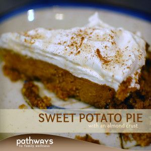 Sweet Potato Pie with An Almond Crust | http://recipes.pathwaystofamilywellness.org/archives/1977