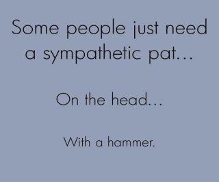 Have thought this a few times! hehe