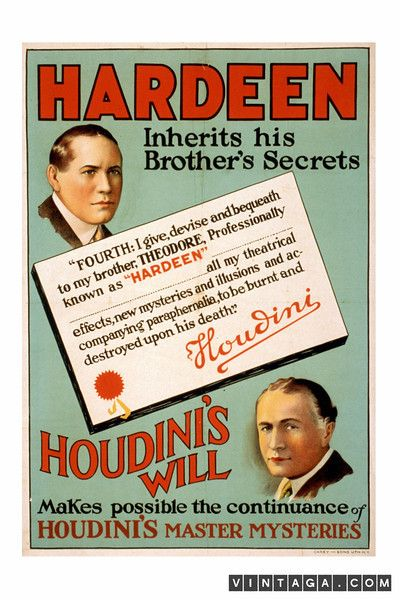 Hardeen Inherits His Brother's Secrets - Houdini's Will Makes Possible the Continuance of Houdini's Master Mysteries