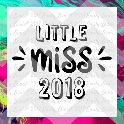 Little Miss 2018 Svg New Years Svg 2018 Svg New Years Handmade Personalized Jewelry Christmas Thoughts Gifts For Kids