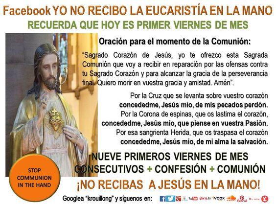 Devocion de los Nueve Primeros Viernes de mes Sagrado Corazon de Jesus krouillong comunion en la mano es sacrilegio stop communion in the hand