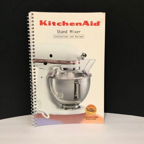 Kitchenaid Stand Mixer Instructions And Recipes Manual Book Spiral