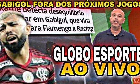 Globo Esporte De Hoje Gabigol Lesionado Novamente E Desfalca O Flamengo Globo Esporte Flamengo Noticias Do Flamengo