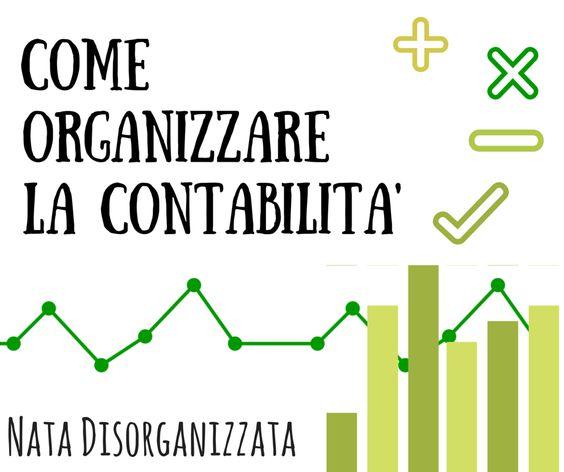 Nata disorganizzata: Come organizzare: la contabilità