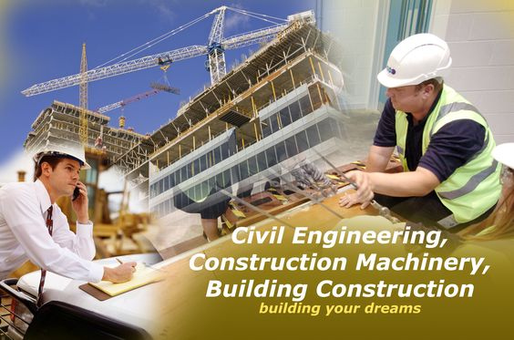 Civil Engineering Construction building your dreams    in - building engineer job description