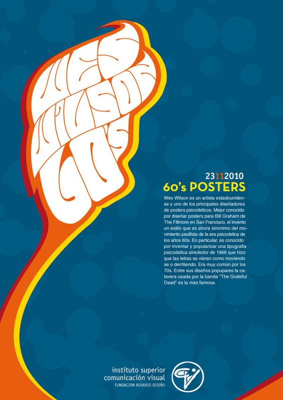 Wes Wilson A3 Poster by Manuel Martinez Campagna, via Behance