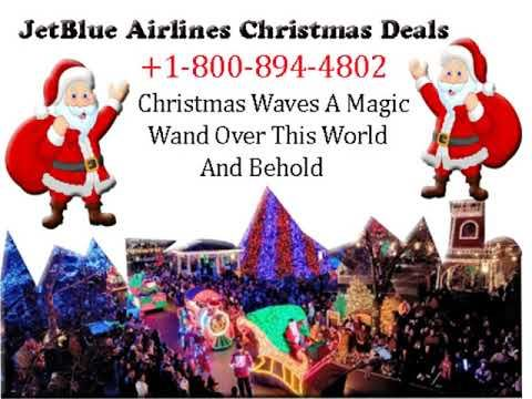 Jetblue Airlines Christmas Flights Deals Sales 2019 1 800 894 4802 Flight Deals Jetblue Airlines