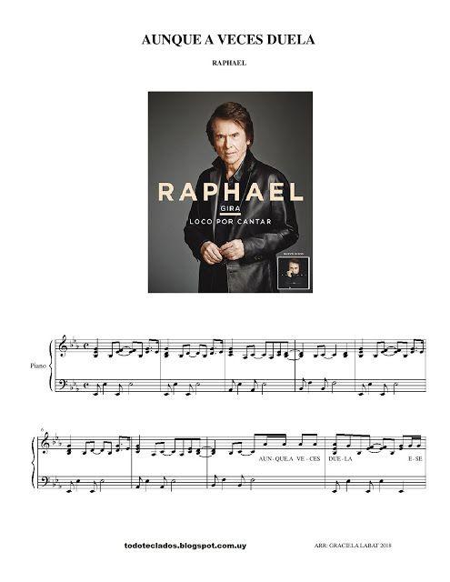 Aunque A Veces Duela Raphael Partituras Me Duele Canciones