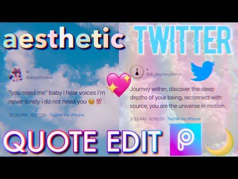 How To Make Aesthetic Twitter Quote Edits Youtube Twitter Quotes Phone Quotes Editing Tutorials
