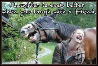 Laughter is even better when you laugh with a friend!