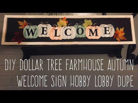 Diy Dollar Tree Farmhouse Autumn Welcome Sign Hobby Lobby Dupe Youtube Dollar Tree Diy Dollar Tree Crafts Dollar Tree Decor