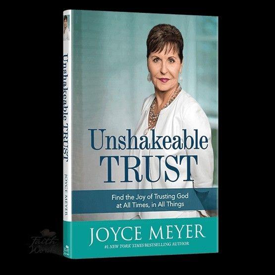 Unshakeable Trust By Joyce Meyer Joyce Meyer Ministries Joyce