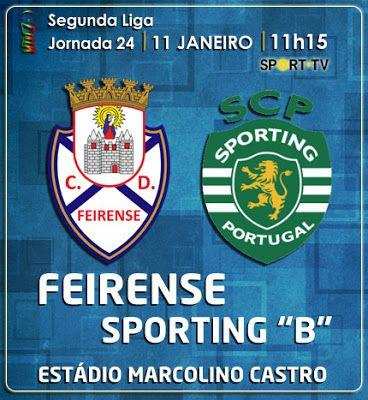 CLUBE DESPORTIVO FEIRENSE: Feirense vs Sporting B | Antevisão