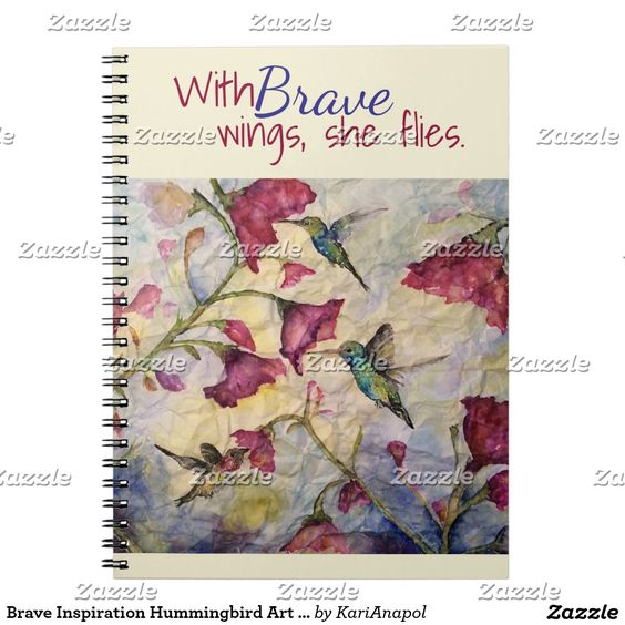 Brave Inspiration Hummingbird Art Notebook-Journal Spiral Notebook