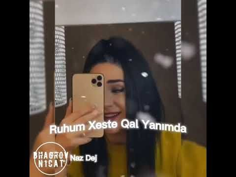 Valla Dert Oldun Mene Qurban Olaram Men Sene Naz Dej Azeri Version Youtube Sarkilar Sarki Sozleri Muzik