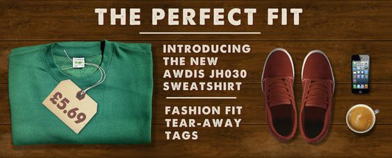 New fashionable fit, tear away tag sweatshirts available now. In 36 colours. The perfect fit for your lifestyle.