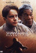 a must see...The Shawshank Redemption