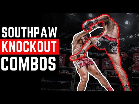 3 Southpaw Ko Combinations For Muay Thai Youtube In 2020 Shadow Boxing Workout Muay Thai Workouts Muay Thai