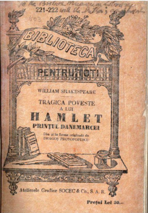 Front cover of William Shakespeare, Tragica poveste a lui Hamlet Prințul Danemarcei. Din și în forma originală de Dragoș Protopopescu. (Bucharest, 1942). 11768.d.26.