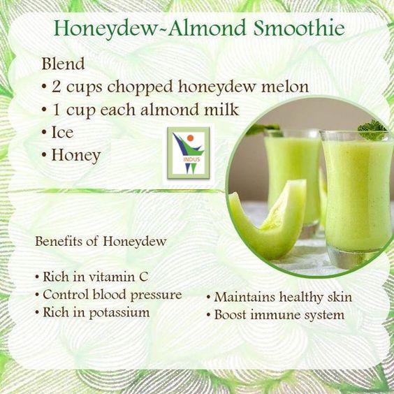 Benefits of Honeydew - Almond Smoothie...