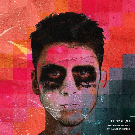 Machine Gun Kelly, Hailee Steinfeld – At My Best (single cover art)