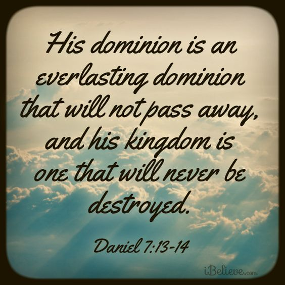 Daniel 7:13-14...