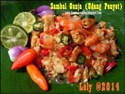 NCC Culinary Weeks : Menu Ramadhan & Lebaran Khas Keluarga: Menu Ramadhan : Sambal Ganja Udang Penyet (Lely Febrianti)