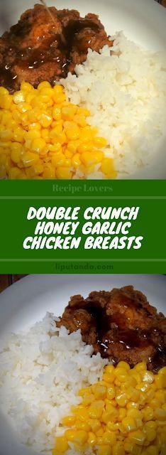 Cooking recipe for a double crunch honey garlic chicken breasts